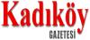 Kadıköy Gazetesi son dakika