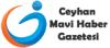 Ceyhan Mavi Haber Gazetesi son dakika