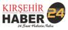 Kirşehir Haber 24 son dakika