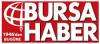 Bursa Haber Gazetesi son dakika