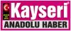 Kayseri Anadolu Haber Gazetesi son dakika