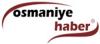 Osmaniye Haber son dakika