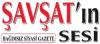 Şavşat'ın Sesi Gazetesi son dakika