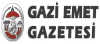 Gazi Emet Gazetesi son dakika