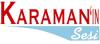 Karaman'ın Sesi Gazetesi son dakika