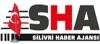 Silivri Haber Ajansı SHA son dakika