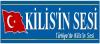 Kilis'in Sesi Gazetesi son dakika